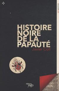 Histoire noire de la papauté