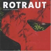 Rotraut : Sculptures monumentales