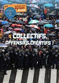 Questions de Classe(S) 4 - Collectifs, Offensifs, Creat