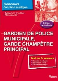 Gardien de police municipale, Garde champêtre principal, catégorie C, 9e éd.