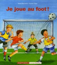 Je joue au foot !