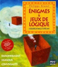 Enigmes & jeux de logique : Raisonnement, humour et convivialité