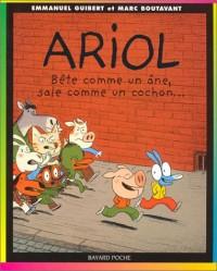 Ariol, tome 3 : Bête comme un âne, sale comme un cochon...