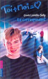 Toi + Moi, tome 24 : Le Correspondant