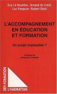 L'accompagnement en education et formation. un projet impossible