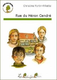 Rue du Héron Cendré