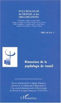 Psychologie du travail et des organisations Volume 8 N° 1/2002 : Dimensions de la psychologie du travail