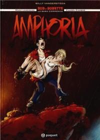 Amphoria, Tome 1 : Bob