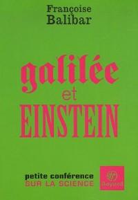 Galilée et Einstein : Petite conférence sur la science