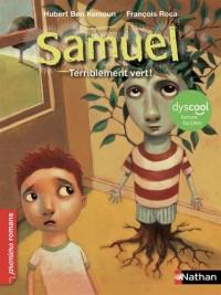 Samuel: Terriblement vert - adapté aux enfants dislexiques - dès 6 ans