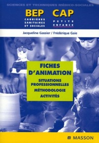 Fiches d'animation : Situations professionnelles, méthodologie, activités