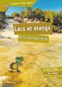 Lacs et Etangs de la Cote Aquitaine