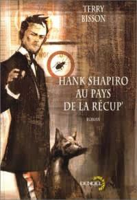 Hank Shapiro au pays de la récup'