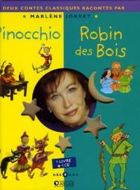 Pinocchio ; Robin des Bois (1CD audio)