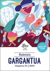 Gargantua: Chapitres XI à XXIV
