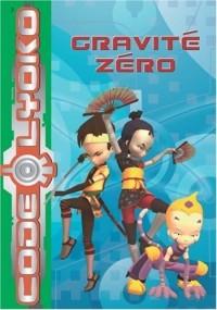 Code Lyoko, Tome 2 : Gravité zéro