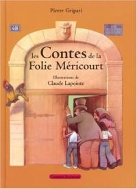 Les Contes de la Folie Méricourt
