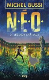 N.E.O. - tome 2 Les deux châteaux (2)