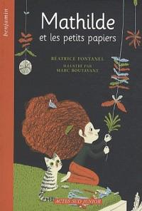Mathilde et les petits papiers