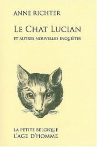 Le Chat Lucian et autres nouvelles inquiètes