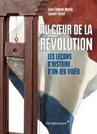 Au coeur de la Révolution - Les Leçons d'histoire d'un jeu vidéo