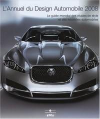 L'Annuel du Design Automobile 2008 : Le guide mondial des études de style et des nouvelles automobiles