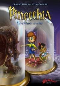 Pinocchia : L'aventure secrète
