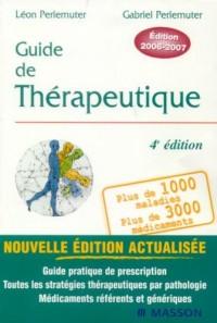 Guide de thérapeutique : Edition 2006-2007