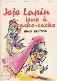 Jojo lapin joue à cache cache : Collection : Bibliothèque rose cartonnée