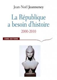 République a besoin d'histoire. 2000-201