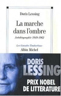 La marche dans l'ombre : Autobiographie (1949-1962)