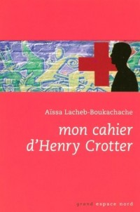 Mon cahier d'Henry Crotter