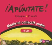 APUNTATE CD AUDIO CLASSE 2E ANNEE 07 Livre scolaire