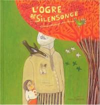 L'Ogre de Silensonge - Sélection du Comité des mamans Hiver 2004 (3-6 ans)