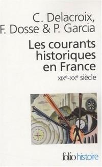Les courants historiques en France : XIXe-XXe siècle