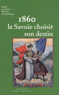 1860 La Savoie choisit son destin