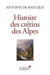Histoire des crétins des Alpes