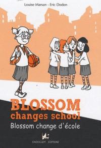 Blossom change d'école