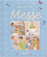 Le livre des tout-petits pour aller à la Messe
