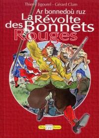 Bonnets Rouges (les)