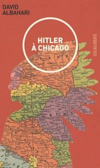 Hitler à Chicago : Nouvelles canadiennes
