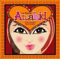 La Reine Anahide : Conte d'Arménie