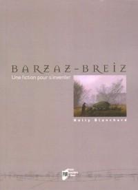 Le Barzaz-Breiz : Une fiction pour s'inventer