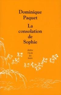 Consolation de Sophie (la)
