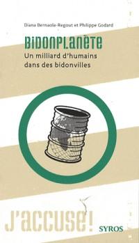 Bidonplanète : Un milliard d'humains dans des bidonvilles
