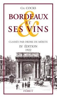 Bordeaux et Ses Vins 9e Edition - 1922