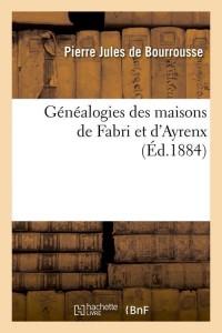 Genealogies de Fabri et d Ayrenx  ed 1884