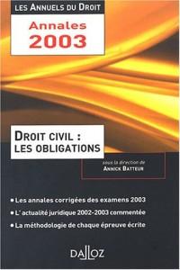 Droit civil : Les obligations 2002 : L'essentiel de l'actualité juridique, méthodes et annales