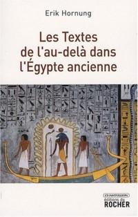 Les Textes de l'au-delà dans l'Egypte ancienne
