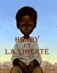Henry et la liberté